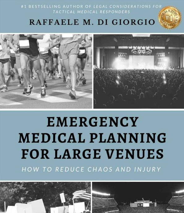 Emergency-Medical-Planning-For-Large-Venues-How-To-Reduce-Chaos-And-Injury-Raffaele-M-Di-Giorgio